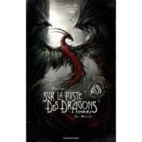 [News]DRUGSTORE : « Sur la piste des dragons oubliés » et « Les Maudits »