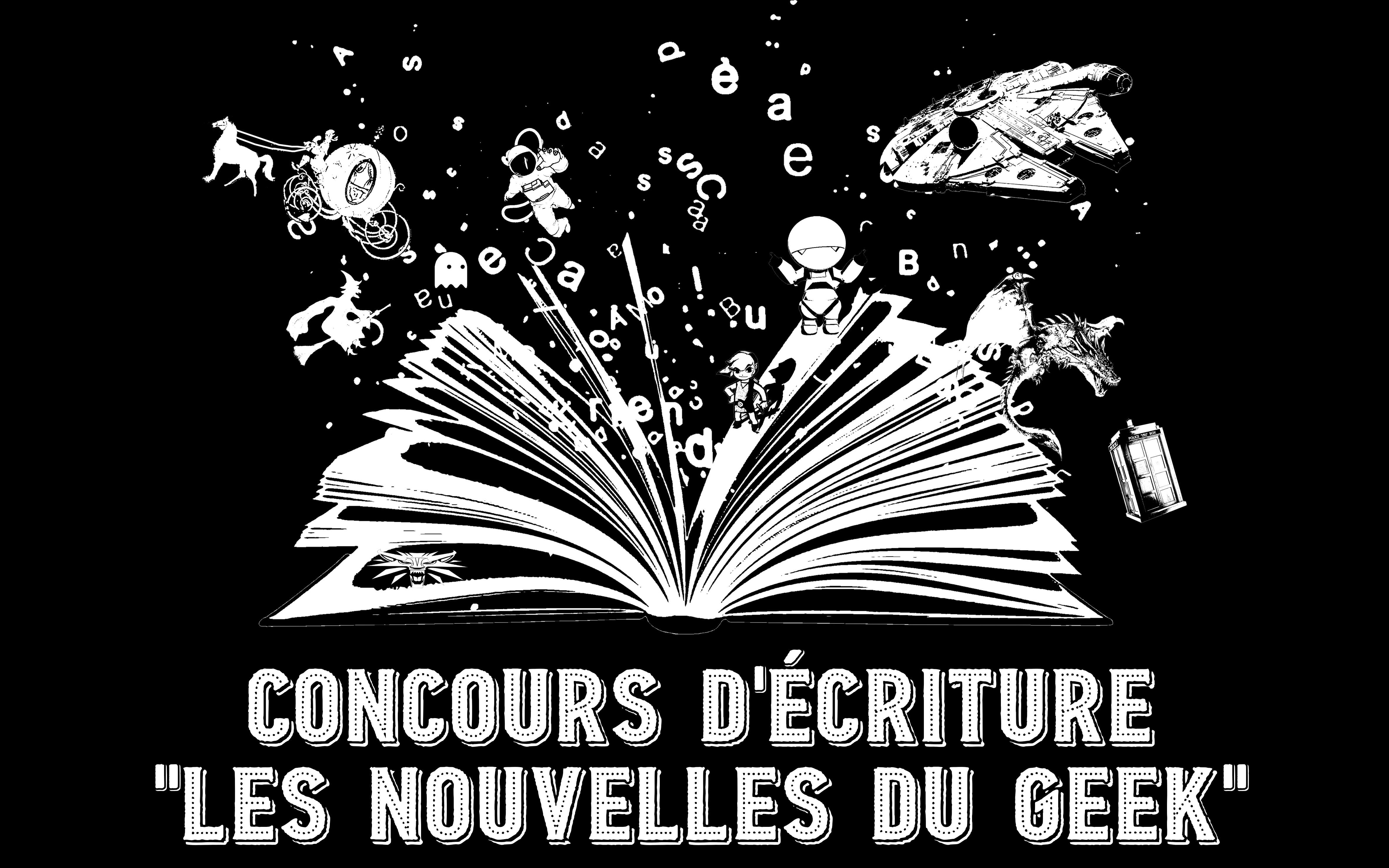 """Concours de nouvelles """"Entre-Geeks"""" LE RETOUR"""